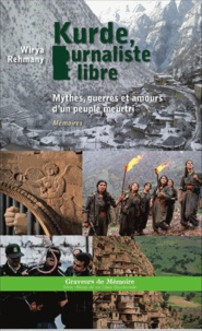 Checkpointfrance.fr Kurde, journaliste et libre - Mythes, guerres et amours d'un peuple meurtri Image