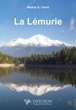 Wishar S. Cervé - La Lémurie, continent perdu du Pacifique - Le peuple mystérieux du Mont Shasta de Californie.