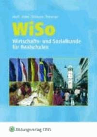 WISO. Wirtschafts- und Sozialkunde für Realschulen. Rheinland-Pfalz, Saarland.
