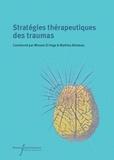 Wissam El-Hage et Mathieu Bilodeau - Stratégies thérapeutiques des traumas.