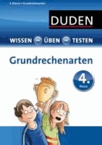 Wissen - Üben - Testen: Mathematik - Grundrechenarten 4. Klasse.