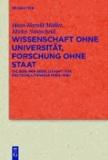 Wissenschaft ohne Universität, Forschung ohne Staat - Die Berliner Gesellschaft für deutsche Literatur (1888-1938).
