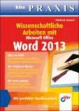 Wissenschaftliche Arbeiten mit Microsoft Office Word 2013.