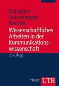 Wissenschaftliches Arbeiten in der Kommunikationswissenschaft.