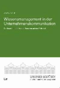Wissensmanagement in der Unternehmenskommunikation - Die Geschichten der Automobilkonzerne auf dem Prüfstand.