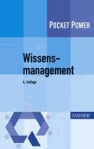 Wissensmanagement - 7 Bausteine für die Umsetzung in der Praxis.