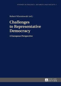Wiszniowski - Challenges to Representative Democracy - A European Perspective.
