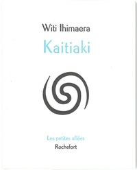Witi Ihimaera - Kaitiaki.