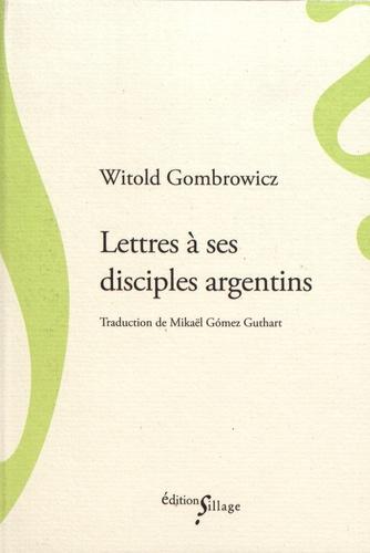 Lettres à ses disciples argentins