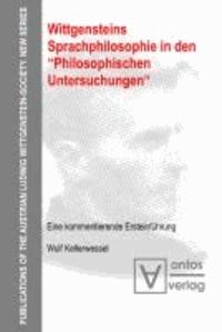"""Wittgensteins Sprachphilosophie in den """"Philosophischen Untersuchungen"""" - Eine kommentierende Ersteinführung."""