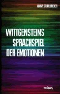 Wittgensteins Sprachspiel der Emotionen.