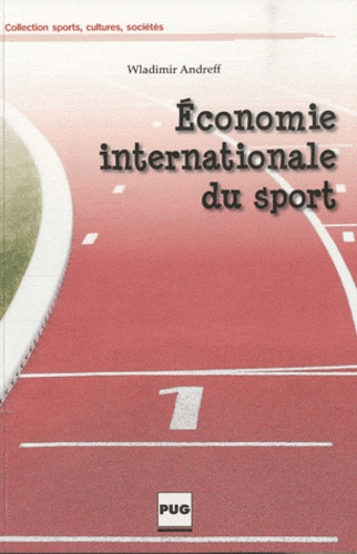 Wladimir Andreff - Economie internationale du sport.
