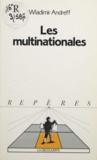 Wladimir Andreff et Annick Guilloux - Les multinationales.