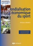 Wladimir Andreff - Mondialisation économique du sport.