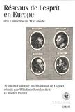 Wladimir Berelowitch et Michel Porret - Réseaux de l'esprit en Europe - Des Lumières au XIXe siècle - Actes du colloque international de Coppet (décembre 2003).