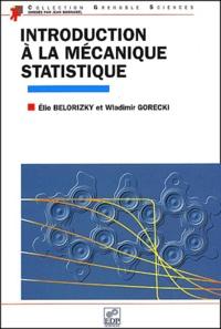 Amazon kindle téléchargements de livres électroniques vendent des livres de poche Introduction à la mécanique statistique PDF ePub (Litterature Francaise) par Wladimir Gorecki, Elie Belorizky