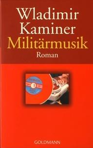 Wladimir Kaminer - Militärmusik.
