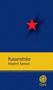 Wladimir Kaminer - Russendisko.
