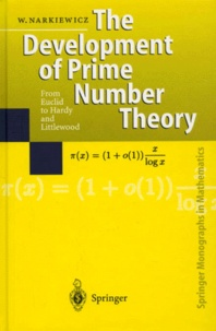 Wladyslaw Narkiewicz - The Development of Prime Number Theory.
