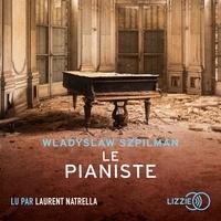 Wladyslaw Szpilman - Le pianiste.