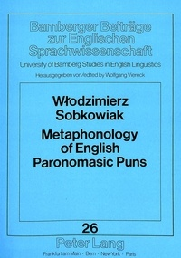 Wlodzimierz Sobkowiak - Metaphonology of English Paronomasic Puns.