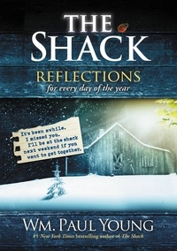 Wm. Paul Young - The Shack - Reflections for Every Day of the Year.