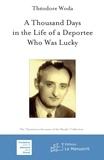 Woda Théodore - A Thousand Days in the Life of a Deportee Who Was Lucky.