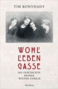 Wohllebengasse - Die Geschichte meiner Wiener Familie.