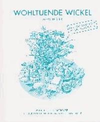 Wohltuende Wickel - Wickel und Kompressen in der Kranken- und Gesundheitspflege.