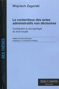 Openwetlab.it Le contentieux des actes administratifs non décisoires - Contribution à une typologie du droit souple Image