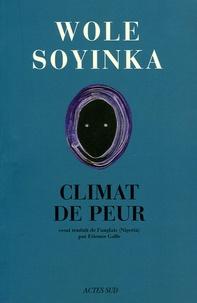 Wole Soyinka - Afriques - Climat de peur.