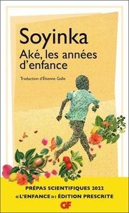 Wole Soyinka - Aké, les années d'enfance.