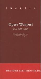 Wole Soyinka - Opera Wonyosi.