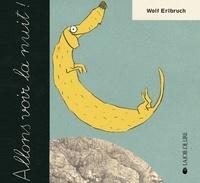 Wolf Erlbruch - Allons voir la nuit !.