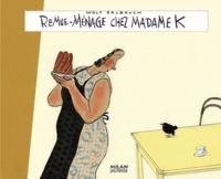 Wolf Erlbruch - Remue-ménage chez madame K.
