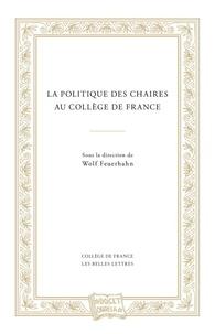 Galabria.be La politique des chaires au Collège de France Image