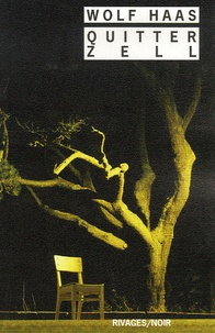Wolf Haas - Quitter Zell.
