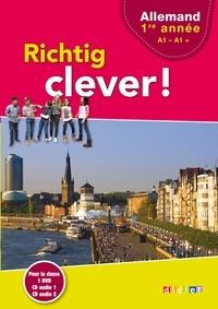 Allemand 1re année A1-A1+ Richtig clever ! - Wolf Halberstadt | Showmesound.org