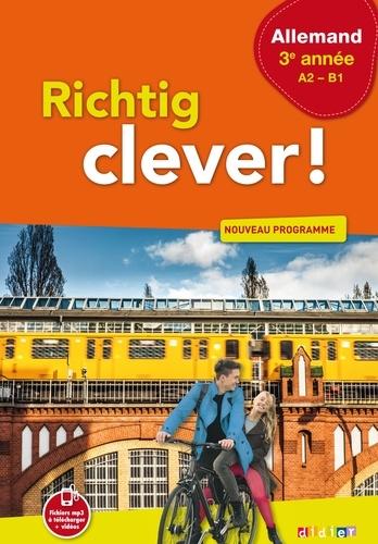 Wolf Halberstadt et Adeline Goyat - Allemand 3e année A2-B1 Richtig clever!.
