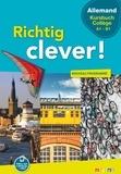 Wolf Halberstadt et Sterenn Le Berre - Allemand collège Richtig clever !.