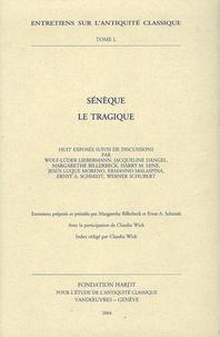 Wolf-Lüder Liebermann et Jacqueline Dangel - Sénèque le Tragique.