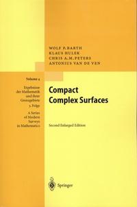 Wolf P. Barth et Klaus Hulek - Compact Complex Surfaces.