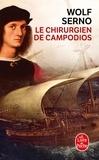 Wolf Serno - Le chirurgien de Campodios.