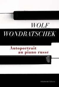 Wolf Wondratschek - Autoportrait au piano russe.