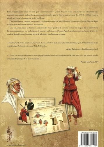 Le costume médiéval féminin (XIIIe-XVe siècle) à réaliser soi-même ! 2e édition