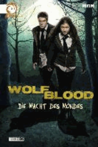 Wolfblood - Bd. 1.