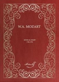 Wolfgang Amadeus Mozart et Albi Rosenthal - Carnet musical des partitions de Mozart (MANUSCRIT) - (Les partitions manuscrites de W.A. Mozart) 2018.