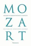 Wolfgang-Amadeus Mozart - Correspondance complète.