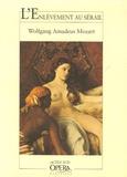 Wolfgang Amadeus Mozart - L'Enlèvement au sérail.