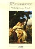 Wolfgang-Amadeus Mozart - L'Enlèvement au sérail.